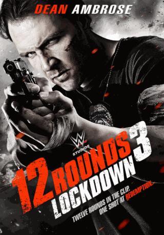 فيلم 12Rounds 3: Lockdown 2015 مترجم