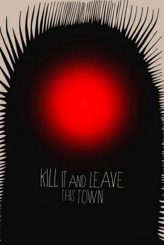 فيلم Kill It and Leave This Town 2020 مترجم