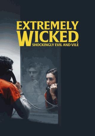 فيلم Extremely Wicked, Shockingly Evil, And Vile 2019 مترجم