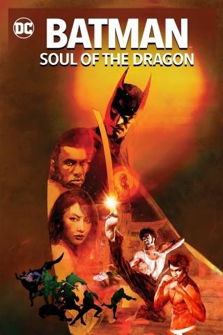فيلم Batman: Soul of the Dragon 2021 مترجم