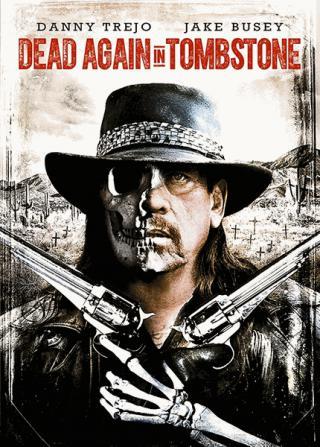 فيلم Dead Again in Tombstone 2017 مترجم