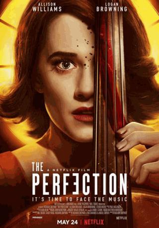 فيلم The Perfection 2018 مترجم